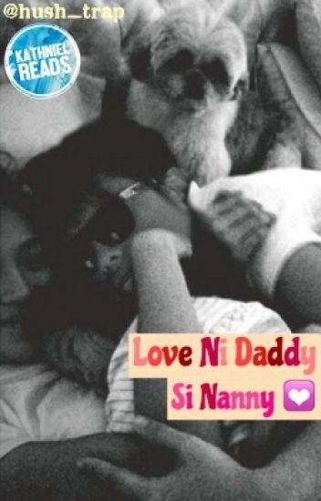 Love ni Daddy si Nanny
