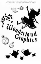 Wonderland Graphics by i-forgot-my-crown