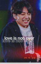 love is not over | liskook by -nxghtsky