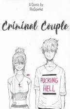 CRIMINAL COUPLE by RioScarlet