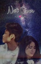 Not Over (A DonKiss Fanfic) by MonstruoHieloPurpura