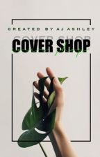 Cover Shop [OPEN] by Mendusbabe