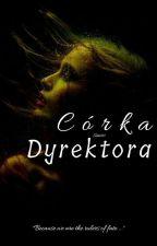 Córka Dyrektora by Torii6969