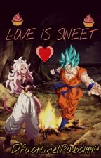 ❤Love is Sweet❤ Android 21xGoku-One Shot by Pabs1994