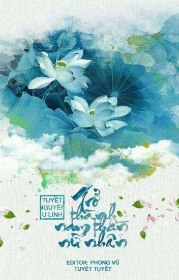 """Đọc Truyện [Editing][Xuyên không]Trở thành """"Nam thần"""" nữ nhân - Tuyết Nguyên U Linh - TruyenFun.Com"""