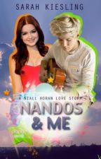 Nandos and Me *A Niall Horan Love Story* by Sarah_Kiesling