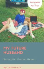 My Boyfriend Is My Future Husband (KM) by ImJeonAyy