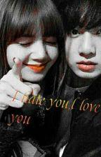 I hate you,I love you (РЕДАКТИРУЕТСЯ!!) by NastyaZlo_