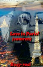 Love in Paris!(Camren) by Rosy-rosi