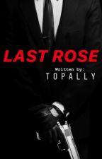 Last Rose (SPG)  by topally