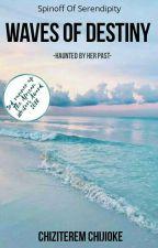 Waves Of Destiny  by Finest_Wine