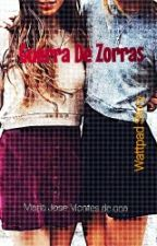 Guerra de Zorras by MajoDzm