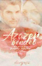 AzaZer BERDEL by DeryaStk