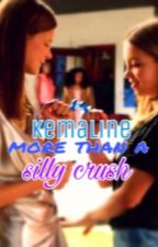 Kemaline    More Than a Silly Crush by trulyreedwrites