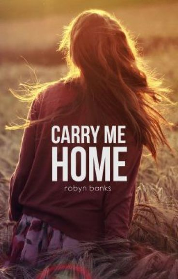 Carry Me Home by ktwriter_