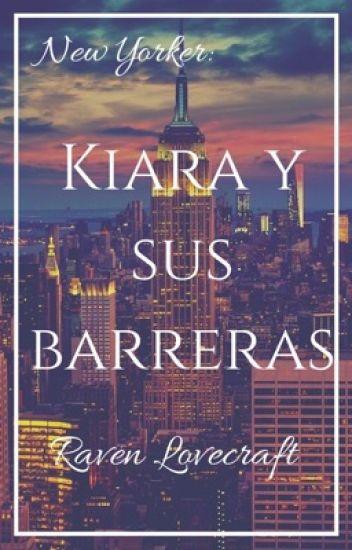 Kiara y sus Barreras (New Yorker)