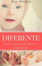 Diferente by FlaviaRayana