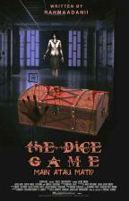 [TC:1] The Dice Game by Rahmaadanii