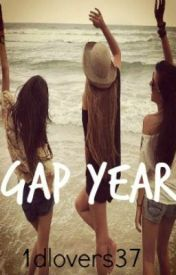 Gap Year by 1Dlovers37