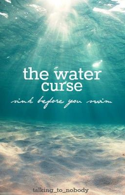 The Water Curse