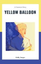 Yellow balloon | Yoonmin  [COMPLETED] by Fluffy_Taeger