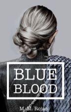 Blue Blood by Mybloglife