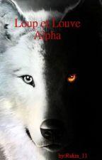 Loup et Louve Alpha by _rukia_11