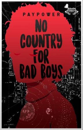 No country for bad boys by Paypower