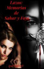 Lazos: Memorias de Sahar y Faye© by MelMFernndez