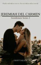 GENTLEMEN Series 15: Jeremiah Del Carmen by Dehittaileen