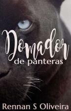 Domador de Panteras by RennanSOliveira