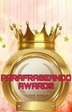 Parafraseando Awards [ABIERTO] by parafraseando_