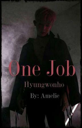 One Job [Hyungwonho]  by AmelieTsubaki