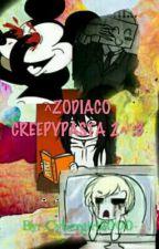 ^ZODIACO CREEPYPASTA^2 :3 by -_Cyber_-
