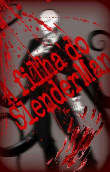 A filha do Slenderman