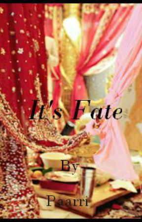 It's fate by paarri