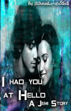 I Had You At Hello- A Jemi Love Story by Jonas_Lovato_1D_5SOS