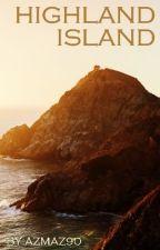 Highland Island (Book 6) by AzMaz90