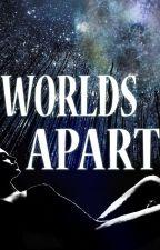 Worlds Apart by RennegadeHunter