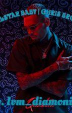 Allstar Baby   Chris Brown Love Story by BIGMONEYVIBES