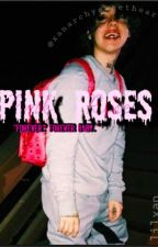 pink roses➣lil xan by xanarchysweetheart