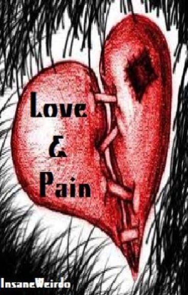Love & Pain ~Poetry~