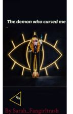 the demon who cursed me (Bill Cipher x Reader ) by Sarah_fangirltrash_