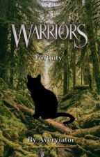 Fortuity: A Warrior Cats Tale by Averyiator