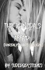 The principals affair (principalxstudent) (girlxgirl) by supergirlstories