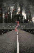 Z Apocalypse (ChanBaek FF) by BaekCozILoveYeol