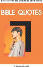 bangtanholywater's bible quotes to help cleanse your sins. by bangtanholywater