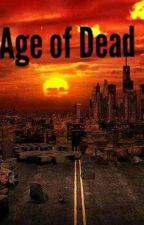 Age Of Dead by BrayanYhan