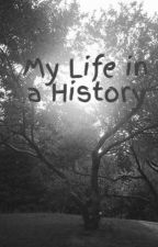 My Life in a History by SofiaGuevara272