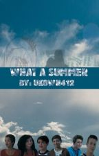 What A Summer (Andi Mack Fanfiction) *COMPLETED*  by Unkown412